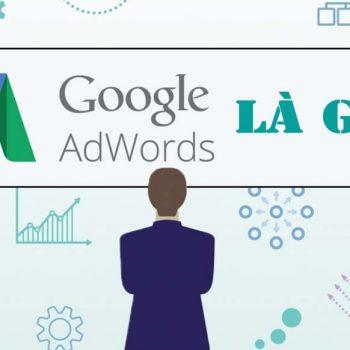 Google Ads là gì?